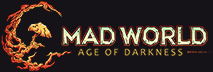 MAD WORLD - AGE OF DARKNESS